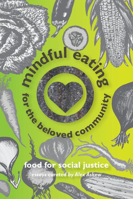 Mindful Eating for the Beloved Community